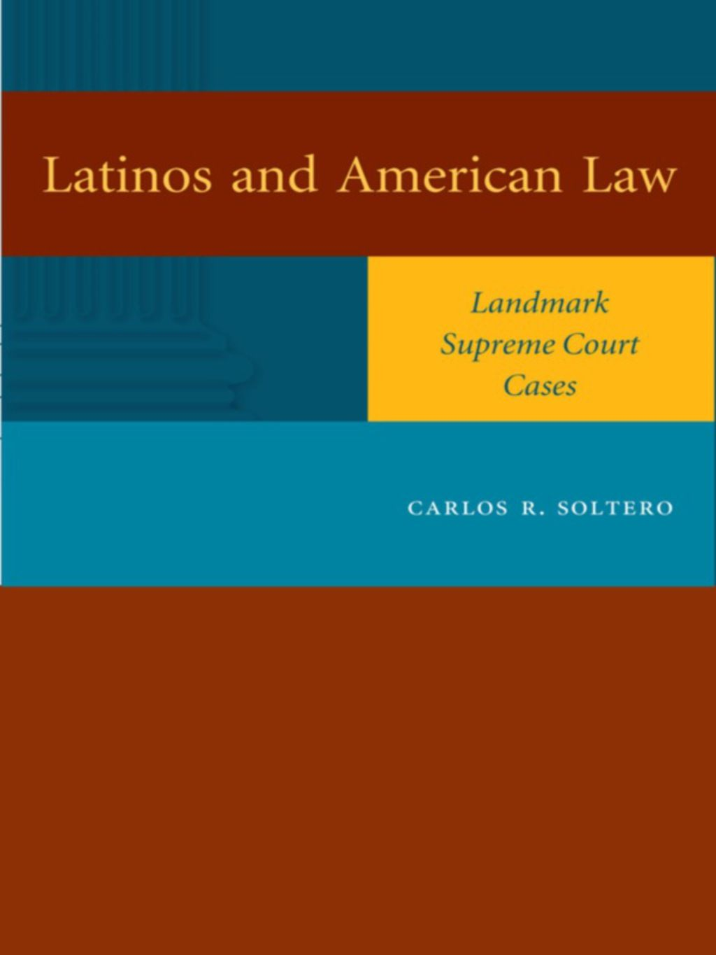 Latinos And American Law Ebook