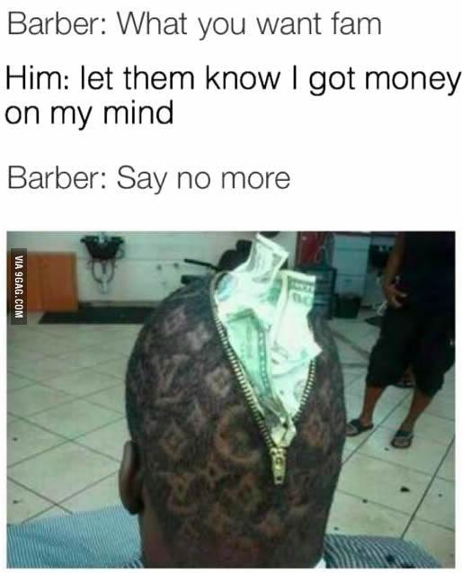 Say No More Say No More Meme Terrible Haircuts Barber Memes