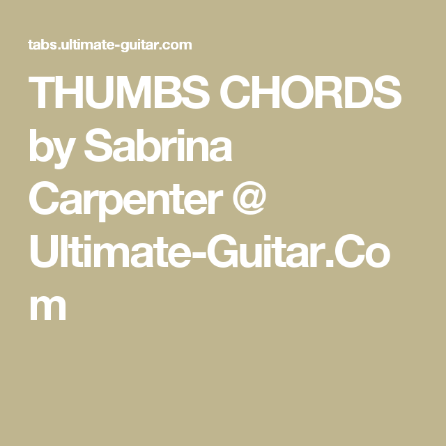 thumbs chords by sabrina carpenter   ultimate