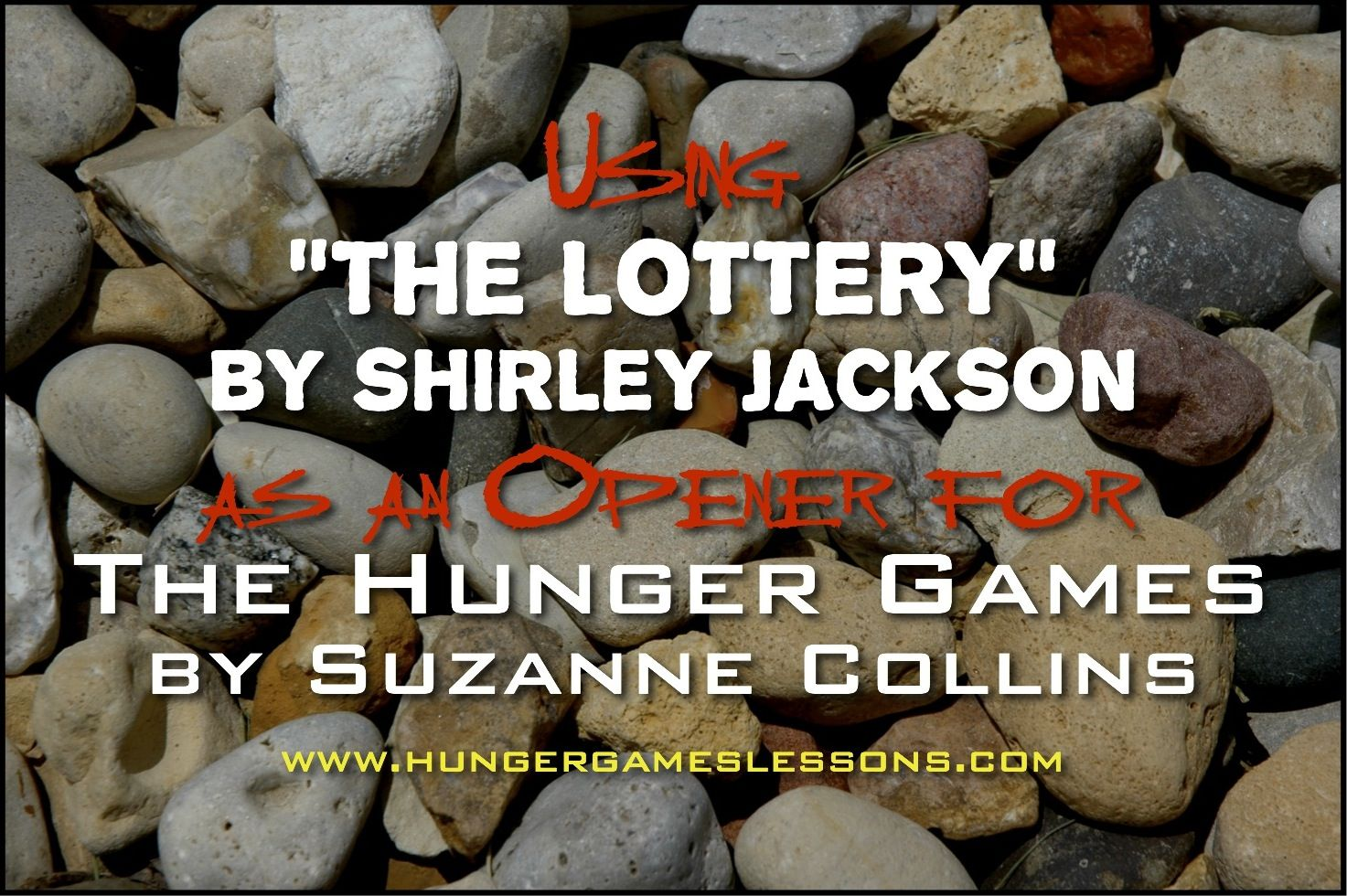 Introducing The The Hunger Games With The Lottery