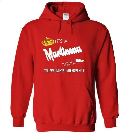 Its a Martineau Thing, You Wouldnt Understand !! tshirt - #cute tee #hoodie fashion. BUY NOW => https://www.sunfrog.com/Names/Its-a-Martineau-Thing-You-Wouldnt-Understand-tshirt-t-shirt-hoodie-hoodies-year-name-birthday-3756-Red-48627314-Hoodie.html?68278