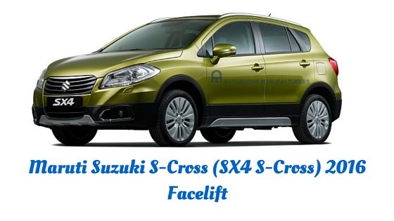 Maruti Suzuki S Cross Sx4 S Cross 2016 Facelift Being Showcased At 2015 Cdms Maruti S Sx4 S Cross Launched As Maruti Suzuki S Cross In India Sx4 Maruti Suzuki Cars Automotive Manufacturers