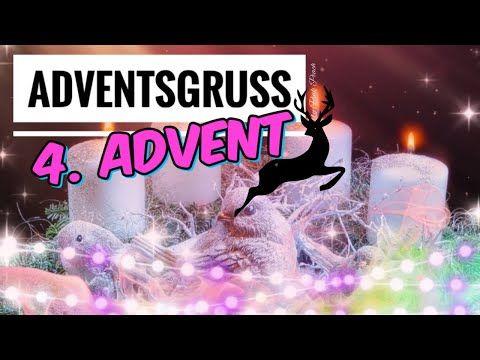 Einen schönen 4. Advent / 4. advent Grüße | Adventsgrüße 4. Advent | 4 advent grüße video