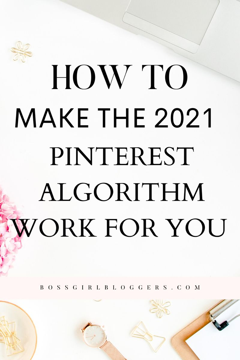 New Pinterest Algorithm Tips - How to Grow Your Bl