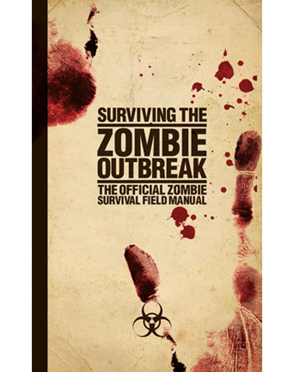 Surviving the Zombie Outbreak The Official Zombie