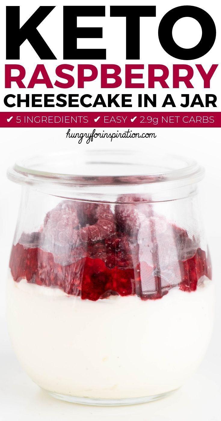 Ketodessertrecipes Lowcarbdesserts Ketodessert Cheesecake Ketotreat Raspberry Suitable Super Carbs Cheesecake In A Jar Keto Fruit Low Carb Cheesecake