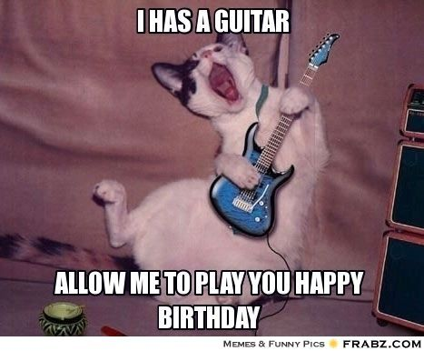 Image Result For Funny Rock And Roll Birthday Memes Happy Birthday Guitar Birthday Meme Cat Memes