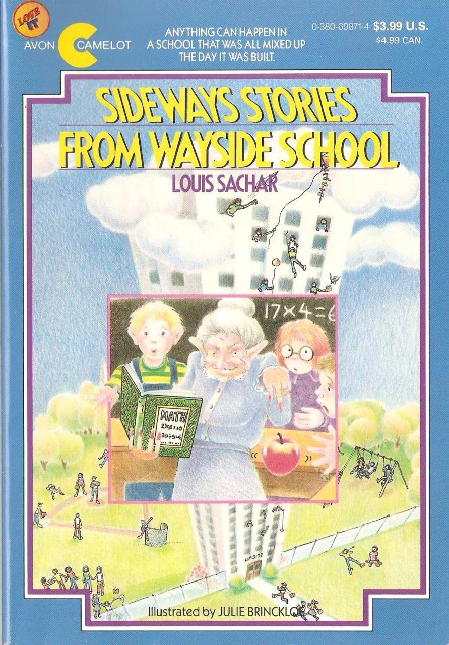 Sideways Stories From Wayside School 90s 00s Memories Childhood Book Childhood Books Wayside School Childhood