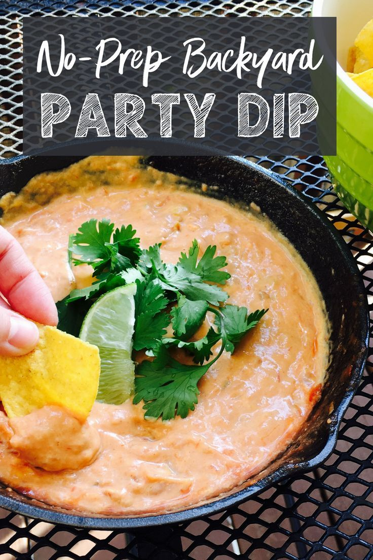 Quick And Easy Backyard Party Dip The Perfect Simple Appetizer For Your Next Get