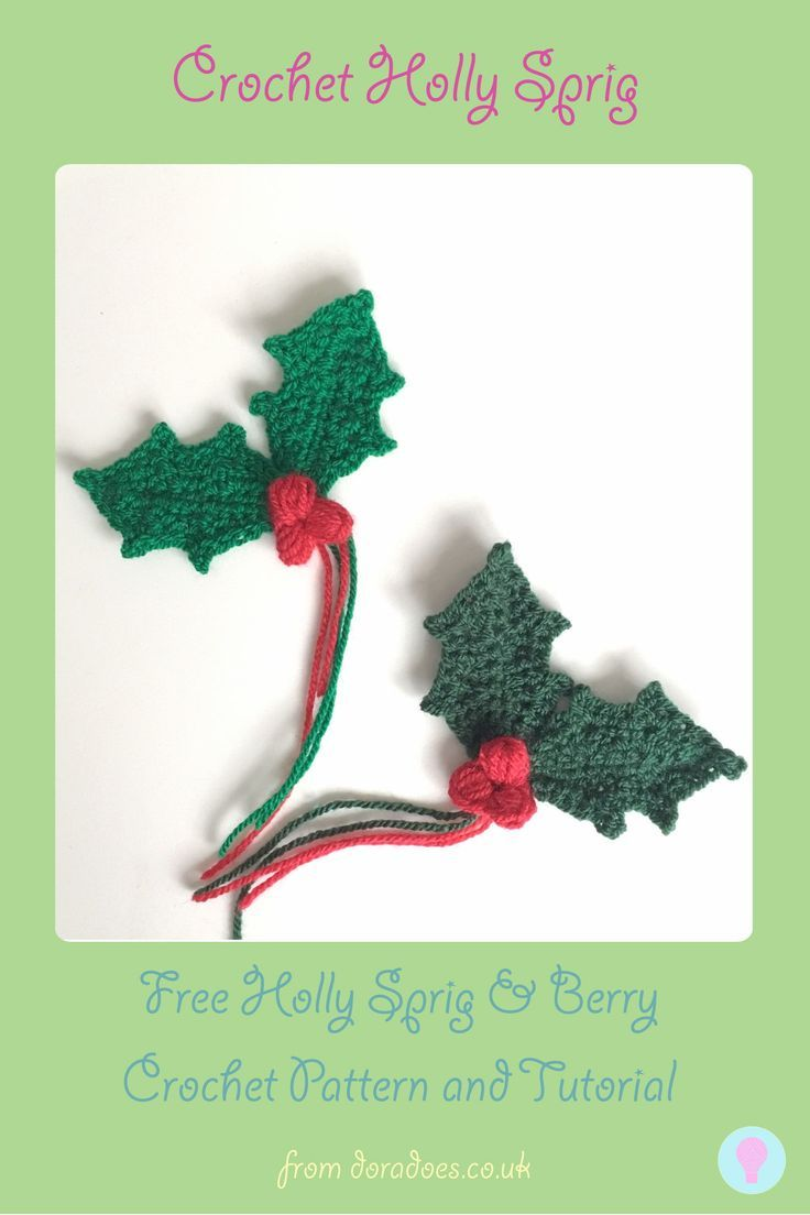 Holly Sprig With Berries - Free Crochet Pattern & Tutorial | cosas q ...