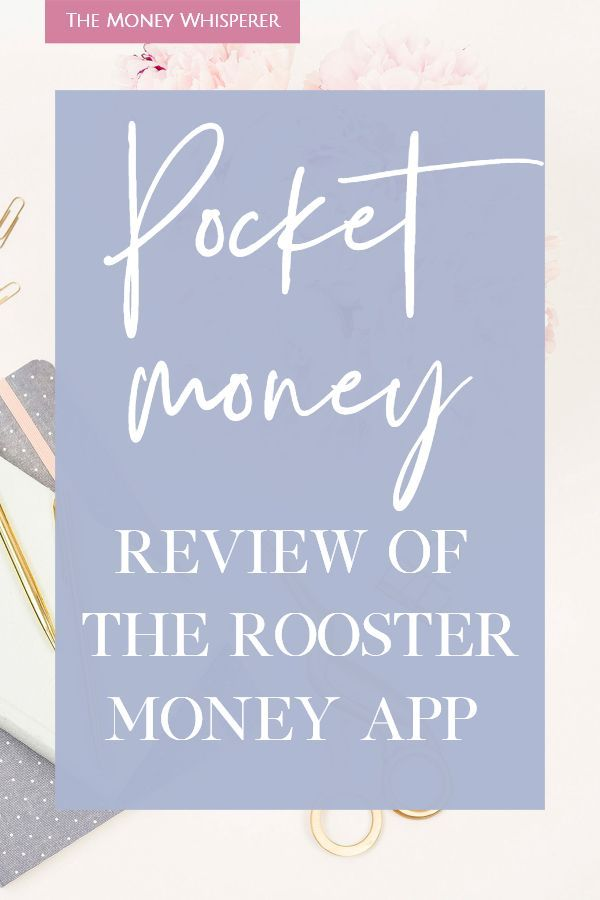 Pocket Money App Rooster Money Review Family money