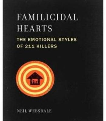 Familicidal Hearts The Emotional Styles Of 211 Killers Pdf