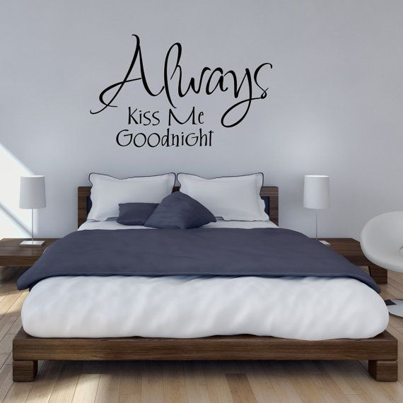 Slaapkamer muur sticker altijd Kiss Me Goodnight door Mirrorin ...