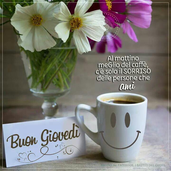 Buon gioved buon giovedi 39 pinterest buongiorno e baci for Immagini buongiorno gratis