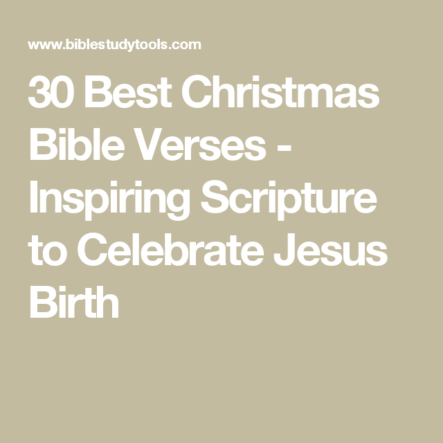 30 best christmas bible verses inspiring scripture to celebrate jesus birth