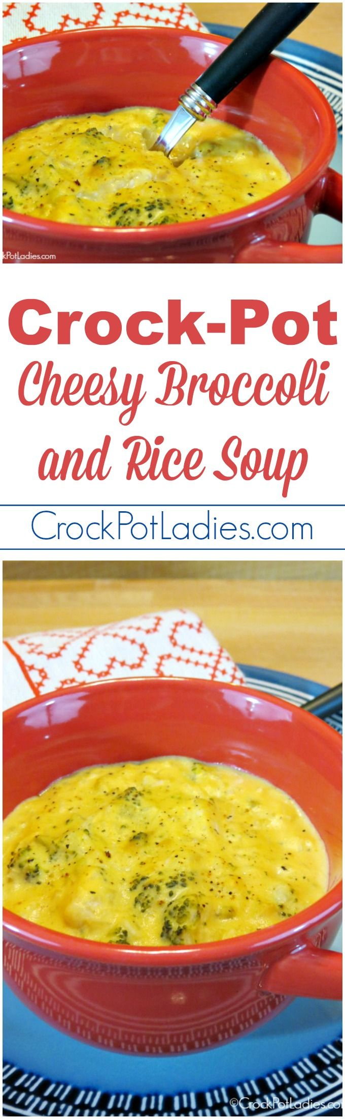Crock-Pot Cheesy Broccoli and Rice Soup - A great meal for a cold winter day this recipe for Slow Cooker Cheesy Broccoli and Rice Soup is an easy, filling soup that your family will love! [Vegetarian & High Fiber] #CrockPot #SlowCooker #Recipe #CrockPotLadies