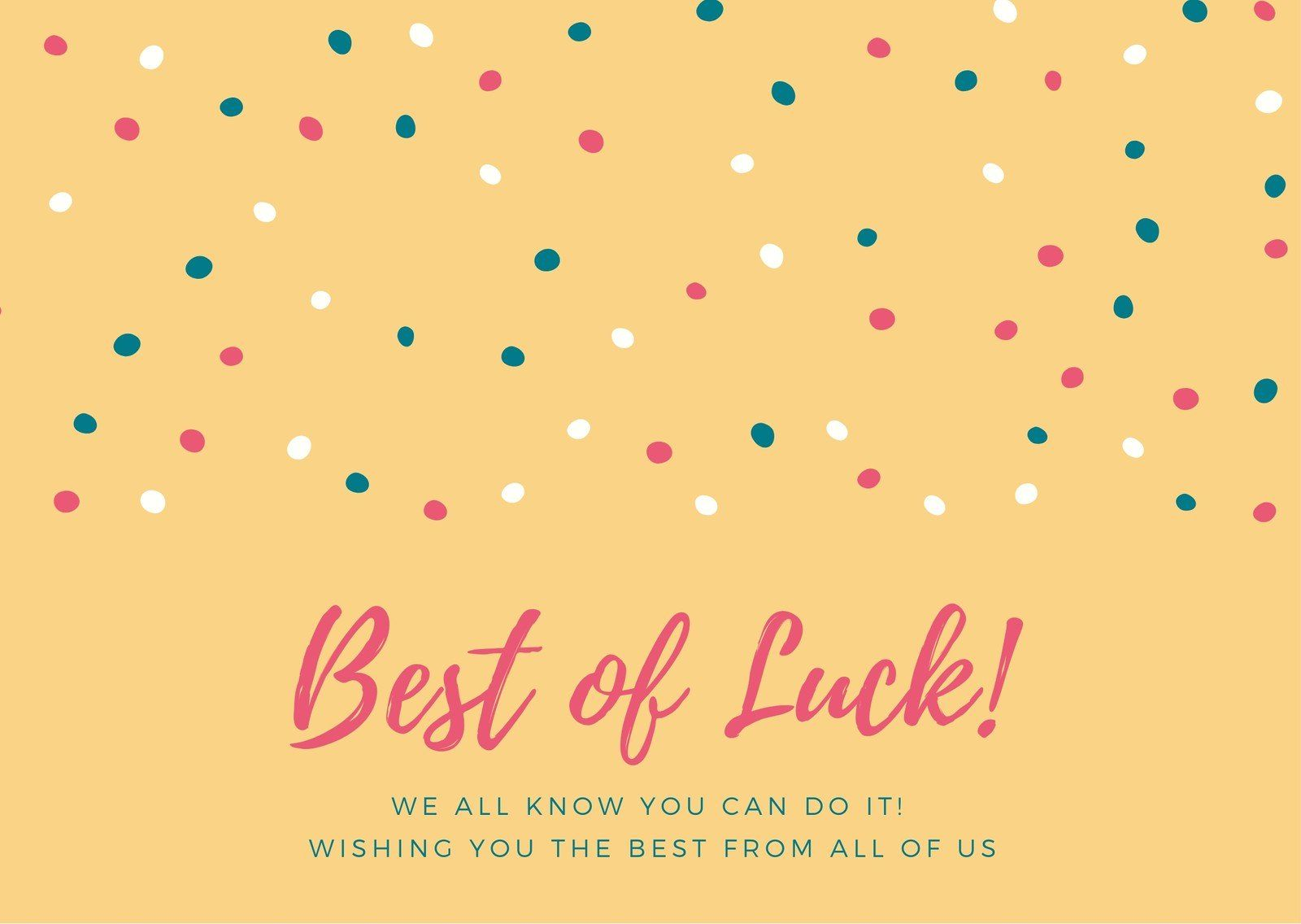 Yellow With Polka Dots Good Luck Card Templatescanva Regarding Good Luck Card Templates Business Profes Good Luck Cards Goodbye And Good Luck Card Template