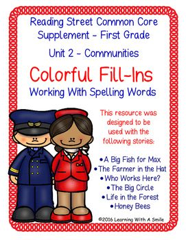 Reading Street FIRST GRADE Unit 2 Colorful Fill-Ins - Spelling Words
