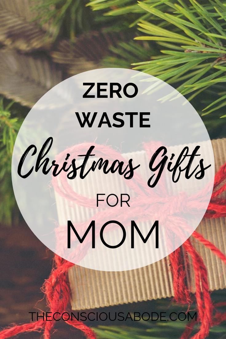 Zero Waste Christmas Gifts For Mom Christmas Gifts For Mom Zero Waste Christmas Gifts For Mom
