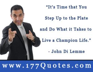 John Di Lemme Daily Champion Success Quote of the Day – May 20, 2014 |