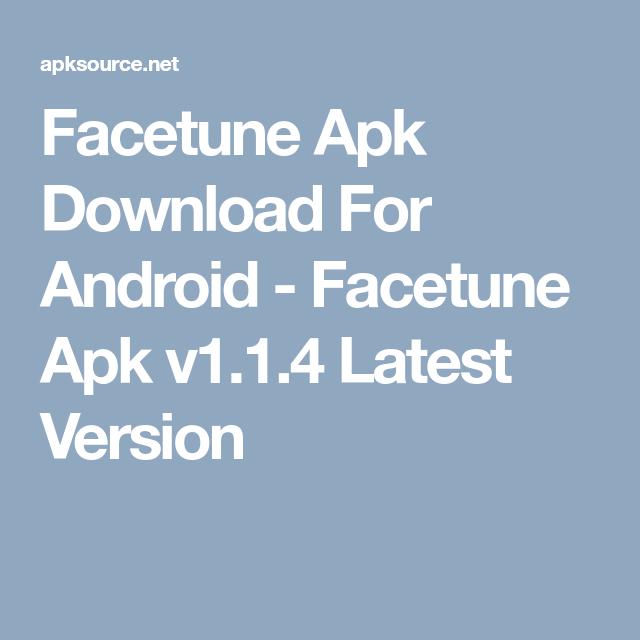 Facetune Apk Download For Android Facetune Apk v1.1.4