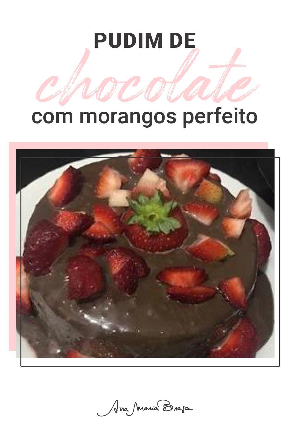 Pudim de chocolate com morangos perfeito
