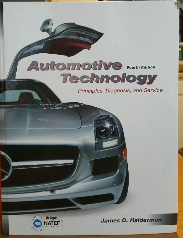 Automotive Technology Fourth Edition By James D Halderman Hardcover Textbook Textbook With Images Technology Hardcover Automotive