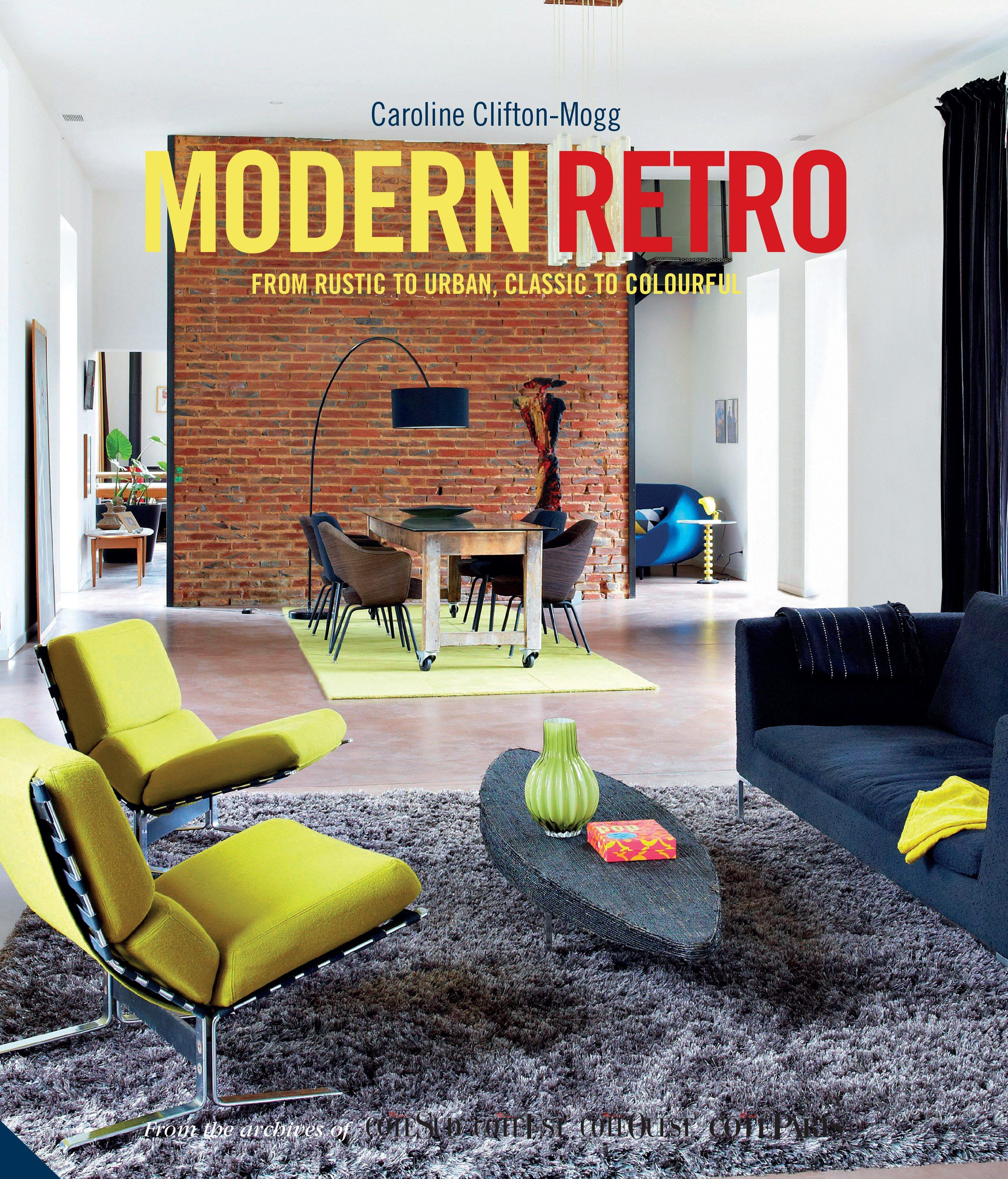 Here's How to Incorporate Retro Design into Your Decor Photos | Architectural Digest