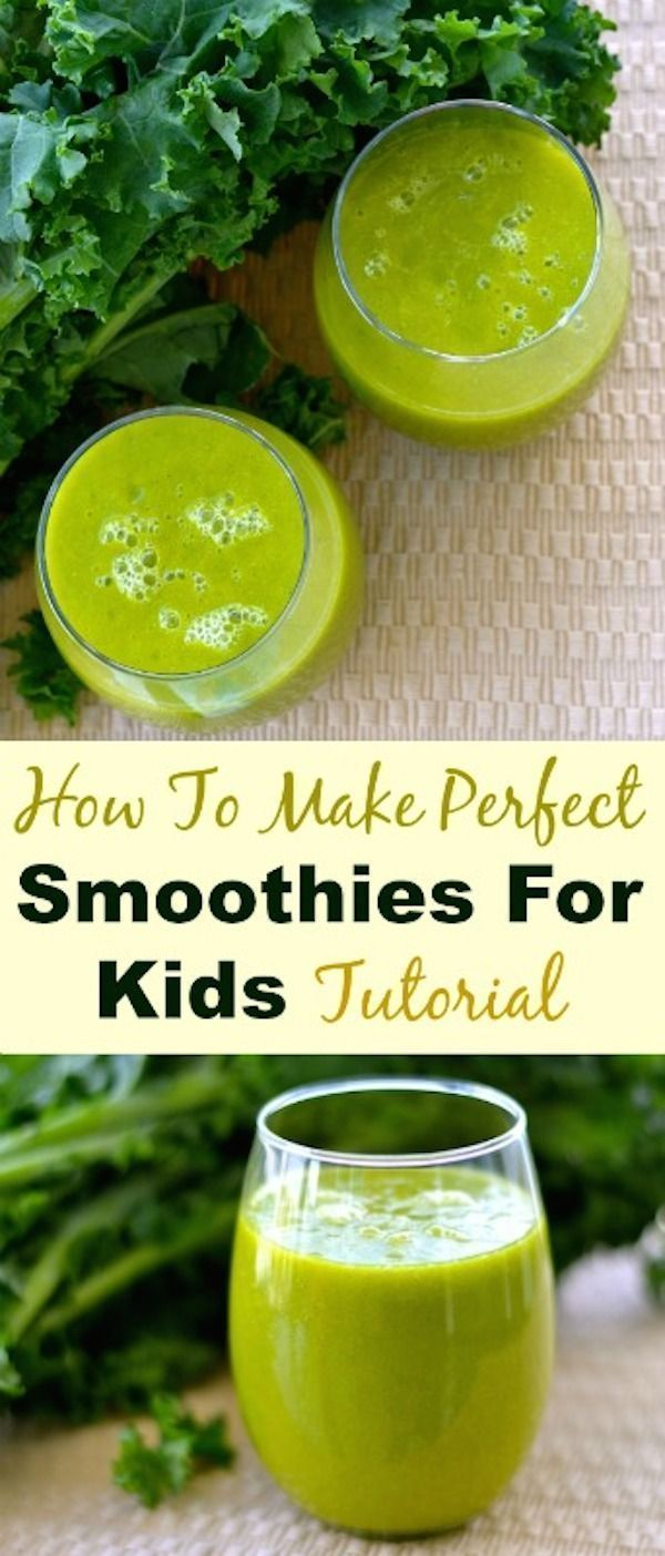 How to make perfect green smoothies for kids tutorial recipe