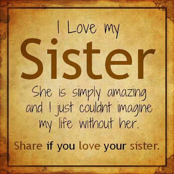 20 Loving And Caring Sister Quotes My Sister Quotes Love Your Sister Good Sister Quotes
