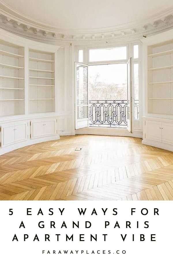 Photo of 5 Easy Pieces: Grand Parisian Apartment – faraway places