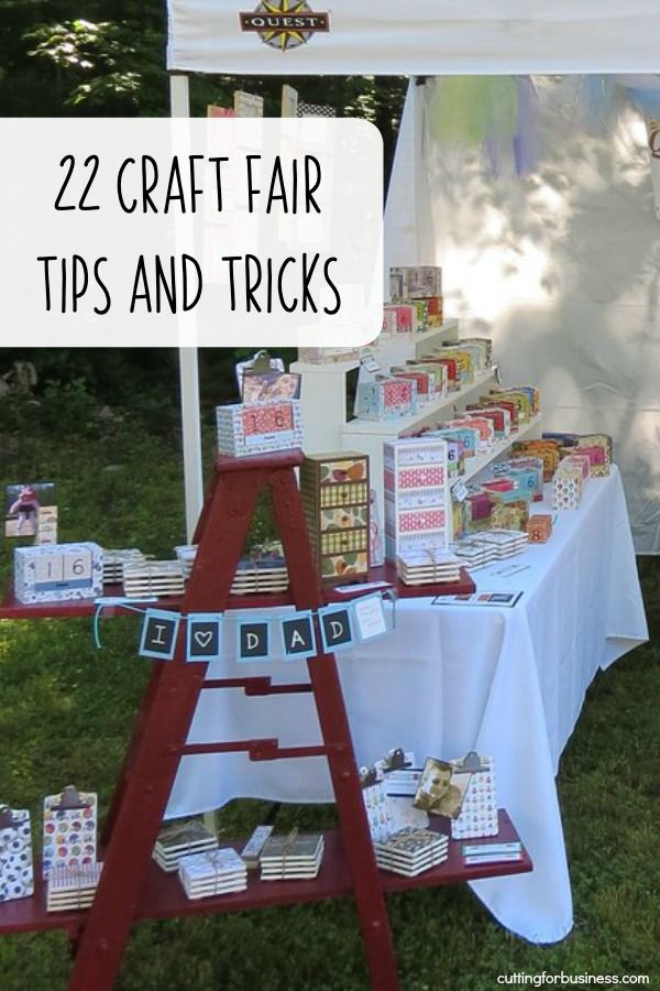 22 Craft Show Tips and Tricks #craftfairs