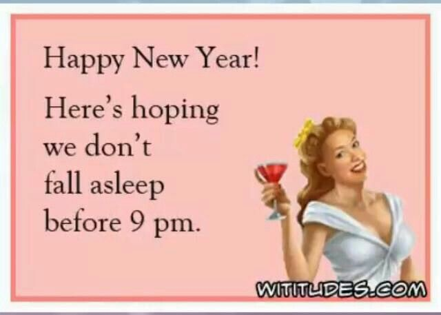 Pin By Mary Warren On Happy New Year New Year Eve Quotes Funny Funny New Years Memes Funny New Year