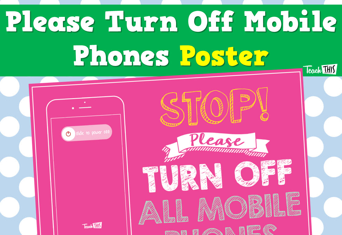 New Classroom Poster Please Shut Off Your Mobile Device