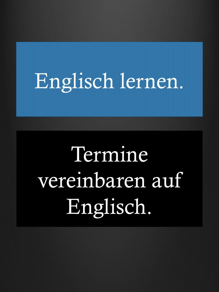 Vereinbart Englisch