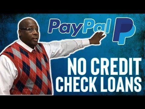 How To Get A 10k Paypal Business Loans No Credit Check