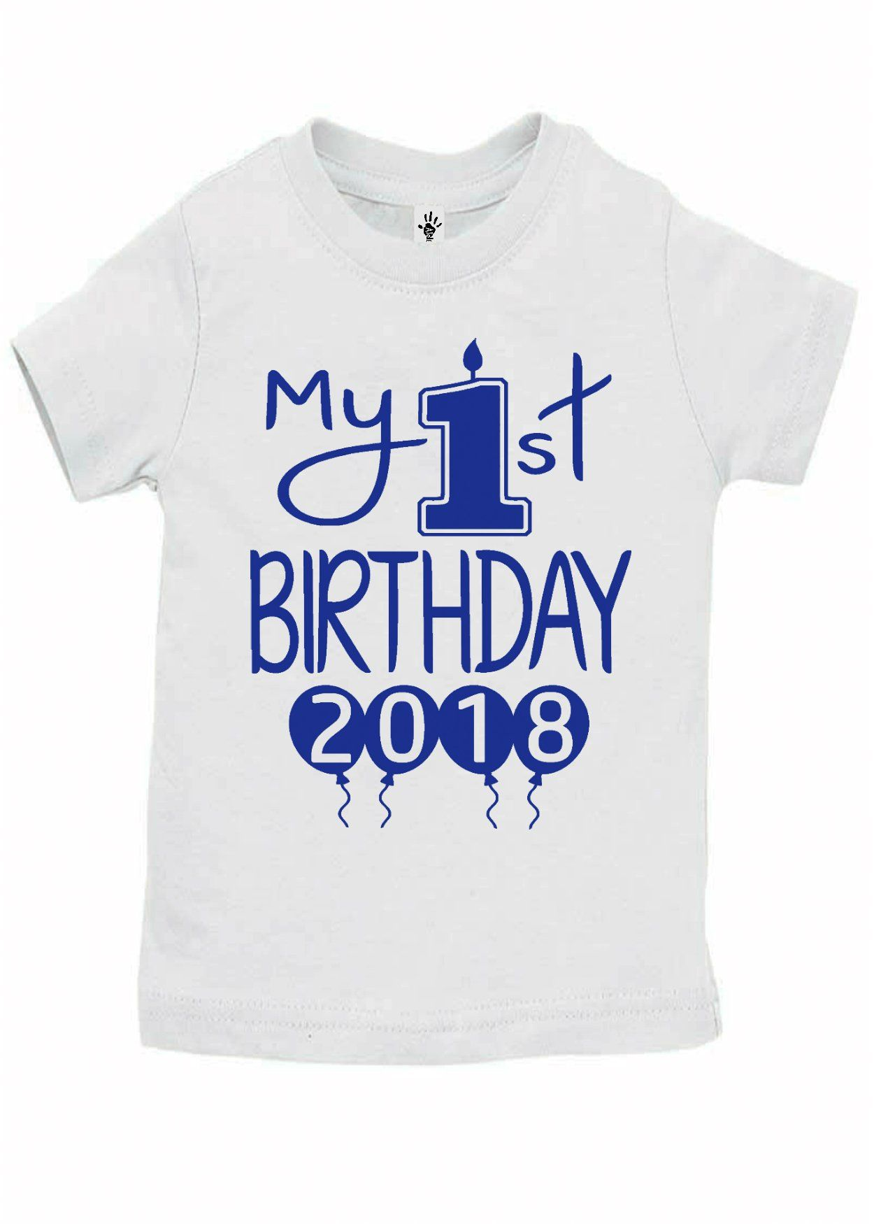 Baby Boy My 1st Birthday 2018 Shirts