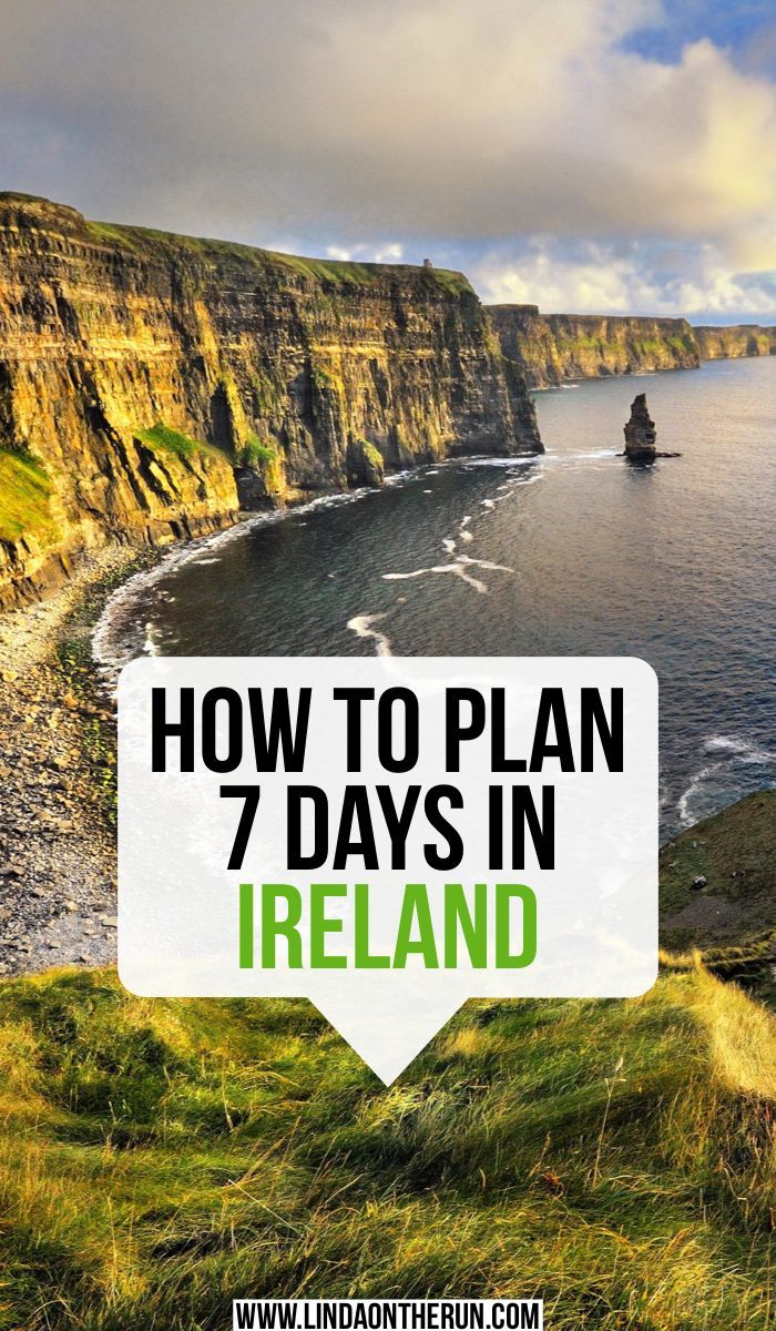 The Ultimate 7 Day Ireland Itinerary  How to spend 7 days in Ireland  Ireland travel tips for spending a week in Ireland  best things to do in Ireland  visiting the cliff...