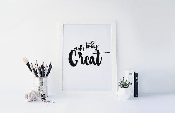PRINTABLE Art Make Today Great Typography Art door WishfulPrinting