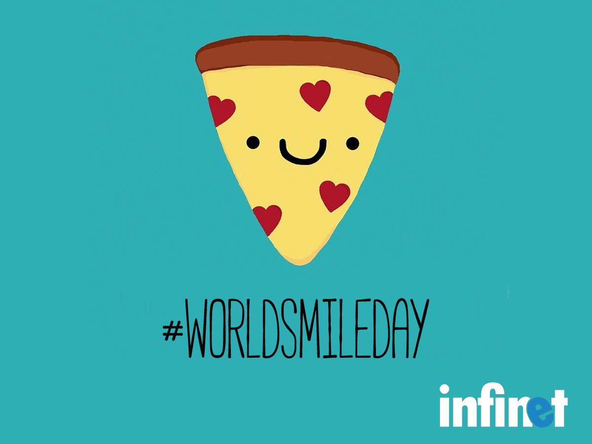 Cualquier día es un buen día para sonreír... Y para Pizza!   #WorldSmileDay #Infinet #CostaRica #Infinetcr