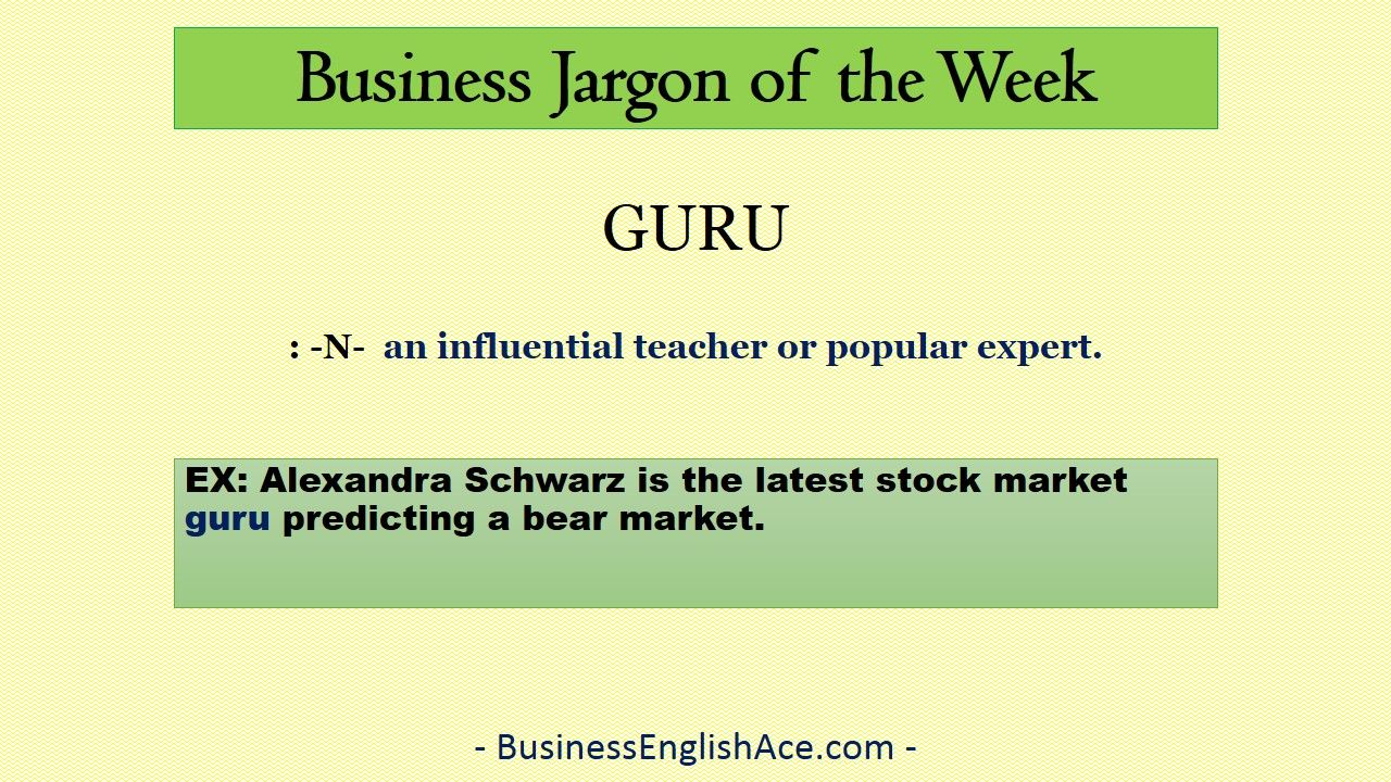 Business Jargon Word Of The Week Guru Www Businessenglishace Com With Images Business Studies English Vocabulary Jargon