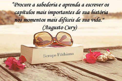Imagens De Augusto Cury Mensagens Augusto Cury Frases E Frases