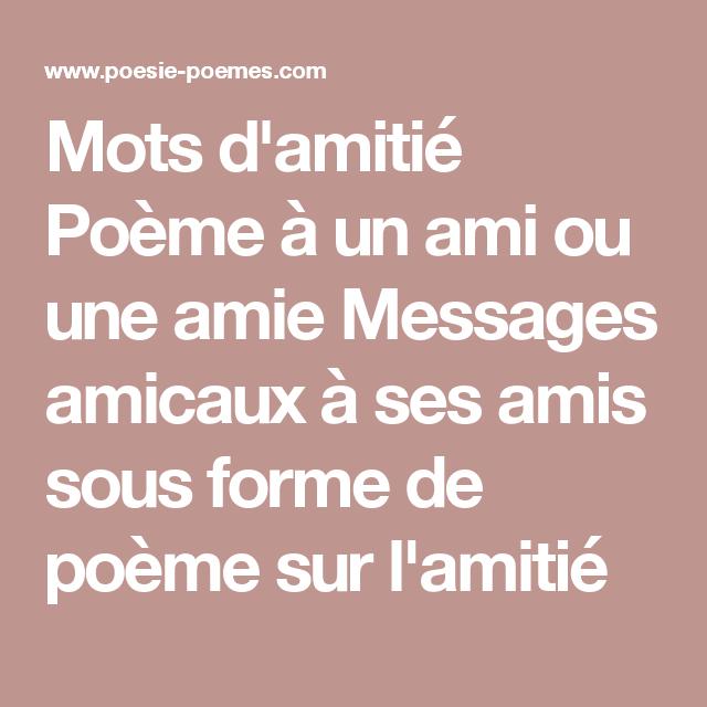 Mots Damitié Poème à Un Ami Ou Une Amie Messages Amicaux à