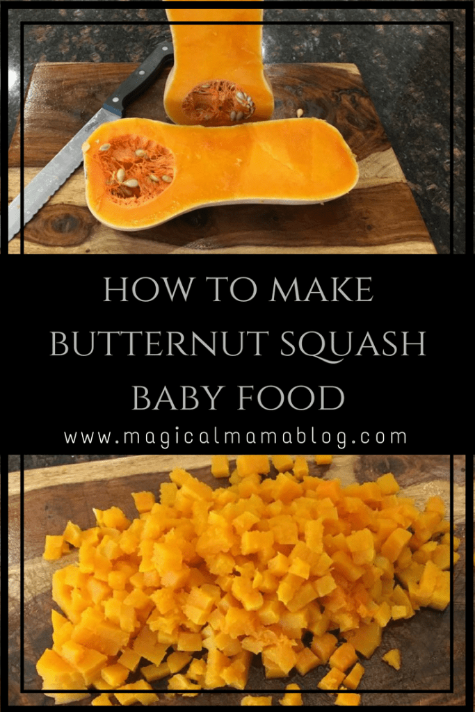 Magical Mama Blog - How to make butternut squash baby food