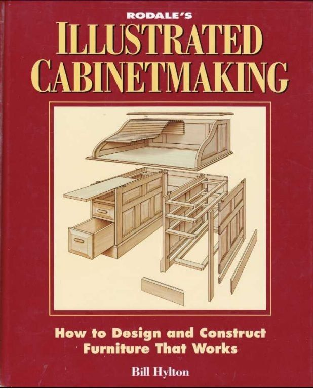 Rodale S Illustrated Cabinetmaking By William H Hylton Pdf 52mb