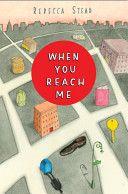 When you reach me / Rebecca Stead