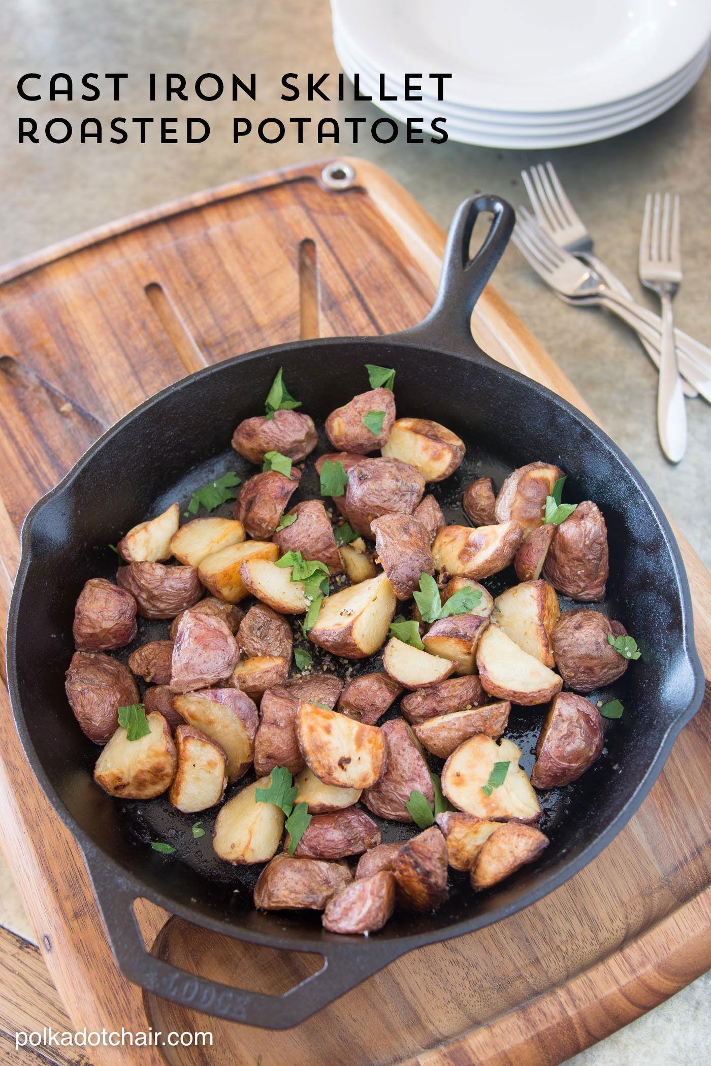Cast Iron Skillet Roasted Potatoes