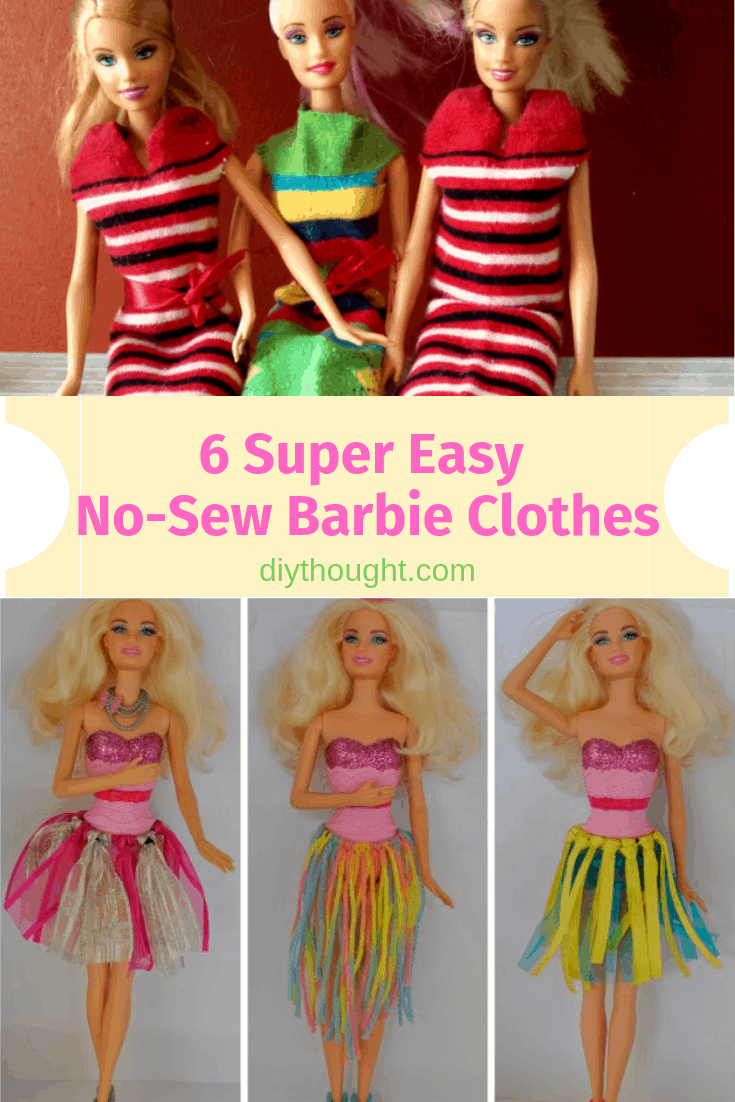 6 Super Easy NoSew Barbie Clothes Sewing barbie clothes