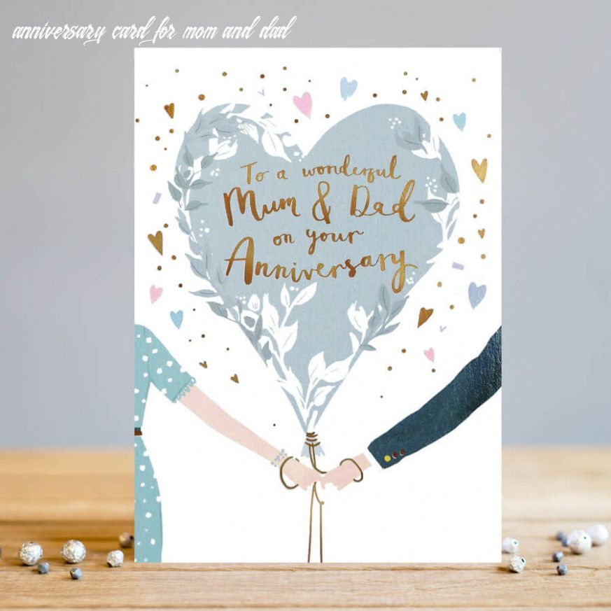 10 Anniversary Card For Mom And Dad Anniversary Cards Anniversary Greeting Cards Happy Anniversary Cards