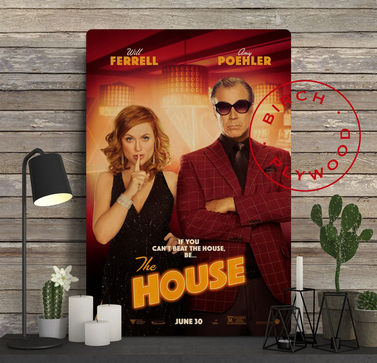THE HOUSE Movie - Poster on Wood, Will Ferrell, Amy Poehler, Ryan ...
